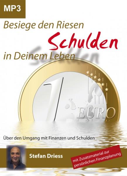 Besiege den Riesen Schulden in Deinem Leben - Stefan Driess - Mp3 CD