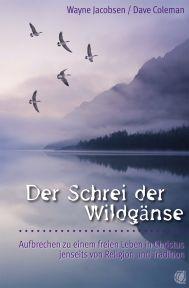 D. Coleman & W. Jacobsen - Der Schrei der Wildgänse
