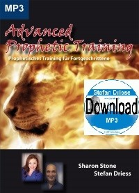 Advanced Prophetic Training - Sharon Stone + Stefan Driess - Mp3 Download