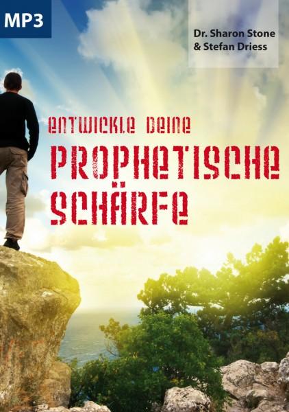 Entwickle Deine prophetische Schärfe - Dr. Sharon Stone / Stefan Driess