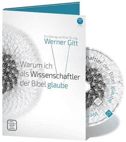 Gitt, Werner - Warum ich als Wissenschaftler ... (DVD)