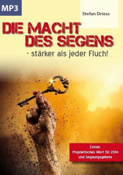 Die Macht des Segens - stärker als jeder Fluch! Stefan Driess