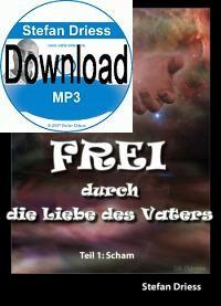 FREI durch die Liebe des Vaters - Mp3 Download