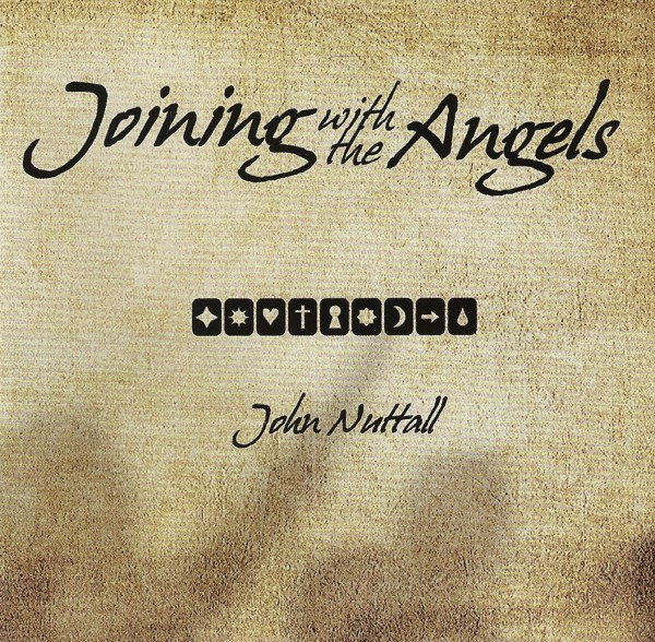 Joining with the Angels - John Nuttall - ganzes Album als AudioCD