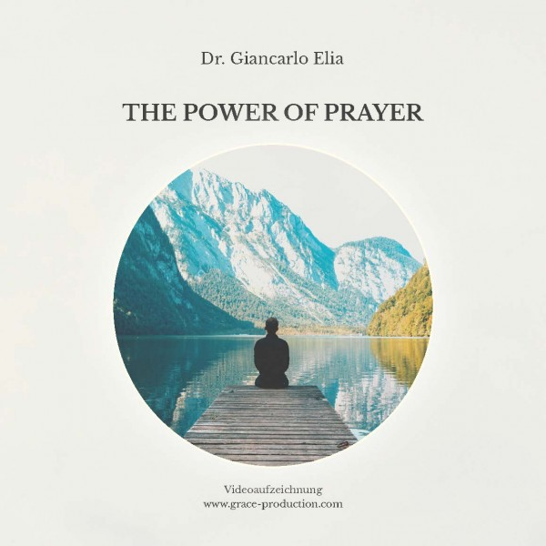 The Power of Prayer - NEU