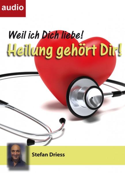 Heilung gehört dir - mit Heilungsgebet / Audio CD