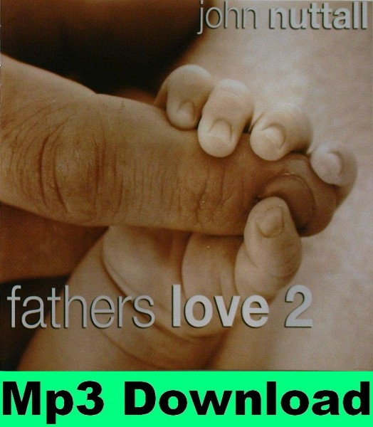 Father's Love 2 - Mp3 Download