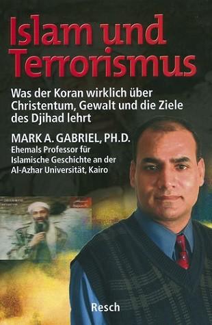 Gabriel, Mark A. - Islam und Terrorismus
