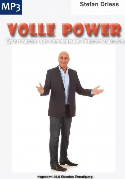 Volle Power - Ermutigende und inspirierende Predigtsammlung von Stefan Driess