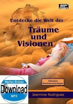 Jeannine Rodriguez - Entdecke die Welt der Träume und Visionen - MP3-Download