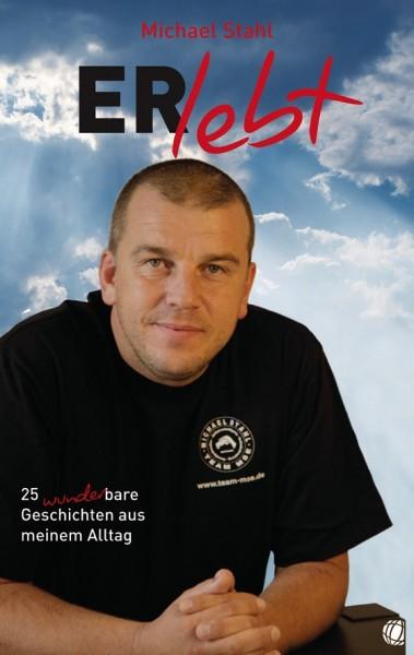 Michael Stahl - ERlebt